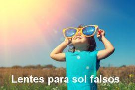 lentes para sol falsos