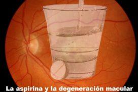 La aspirina y la degeneración macular